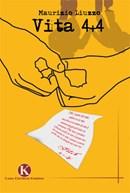 Vita 4+4 un libro di Maurizio Liuzzo