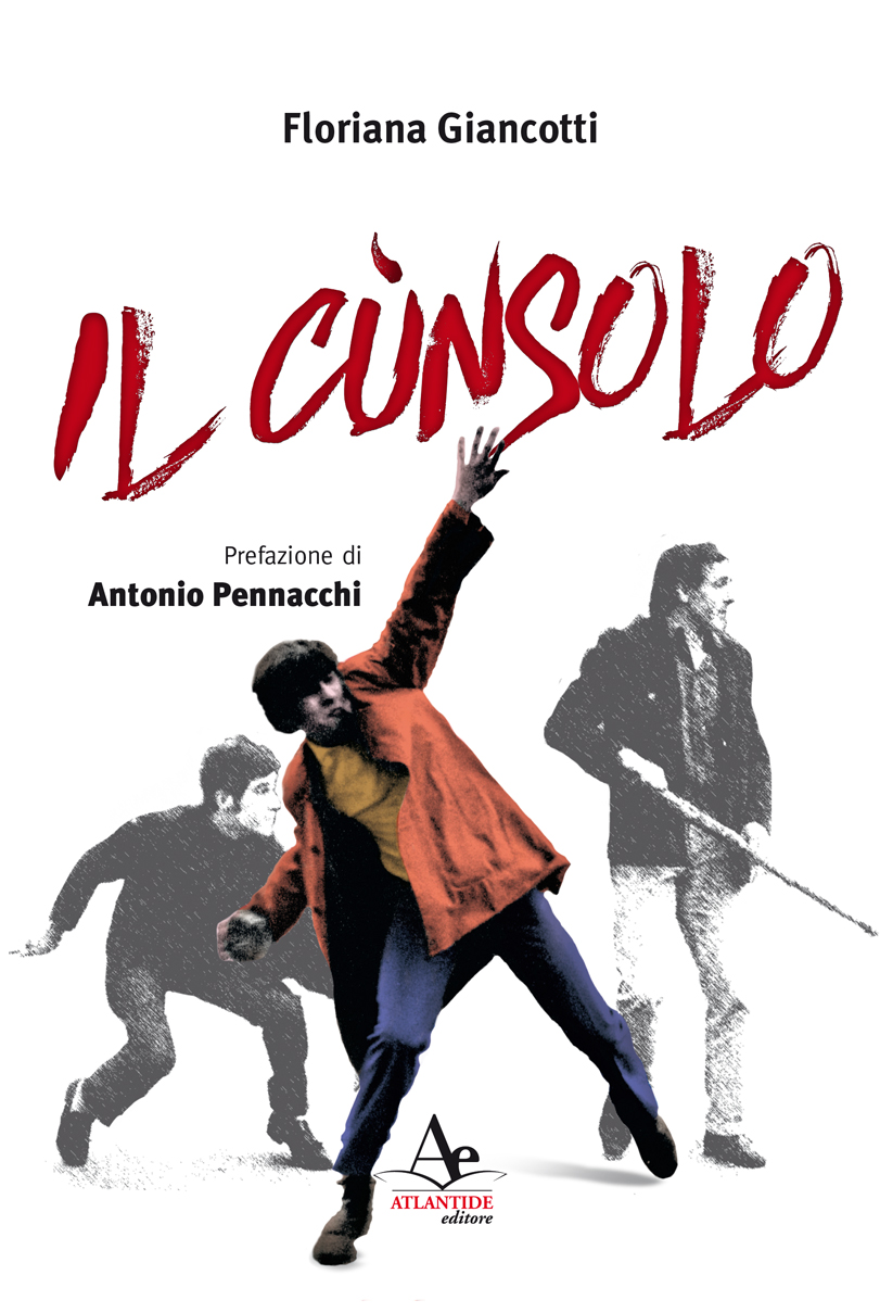 Il Cùnsulo. Floriana Giancotti presenta il suo nuovo libro