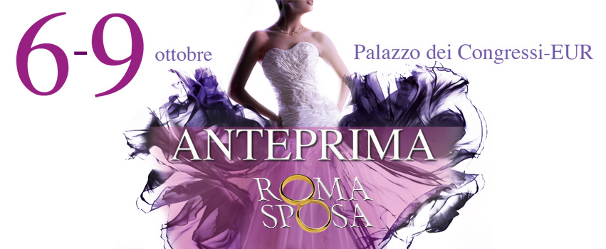 E' on air la campagna di Anteprima RomaSposa 2017