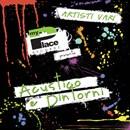 Acustico e Dintorni - Artisti Vari - La prima e raffinata compilation di My Place Records