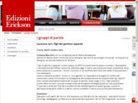http://www.erickson.it/Formazione/Pagine/I-gruppi-di-parola.aspx