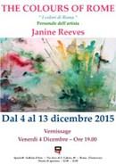 """The colours of Rome"" Personale dell'Artista Janine REEVES dal 4 al 13 dicembre 2015"