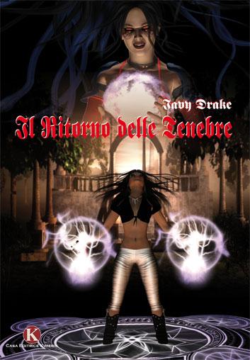 """Pubblicato il libro """"Il ritorno delle tenebre"""", di Iavy Drake un emozionante romanzo fantasy."""