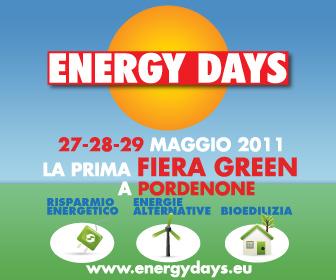 Energy Days, mostra convegno sulle energie rinnovabili, il risparmio energetico e la bioedilizia dal 27 al 29 Maggio 2011 a Pordenone Fiere