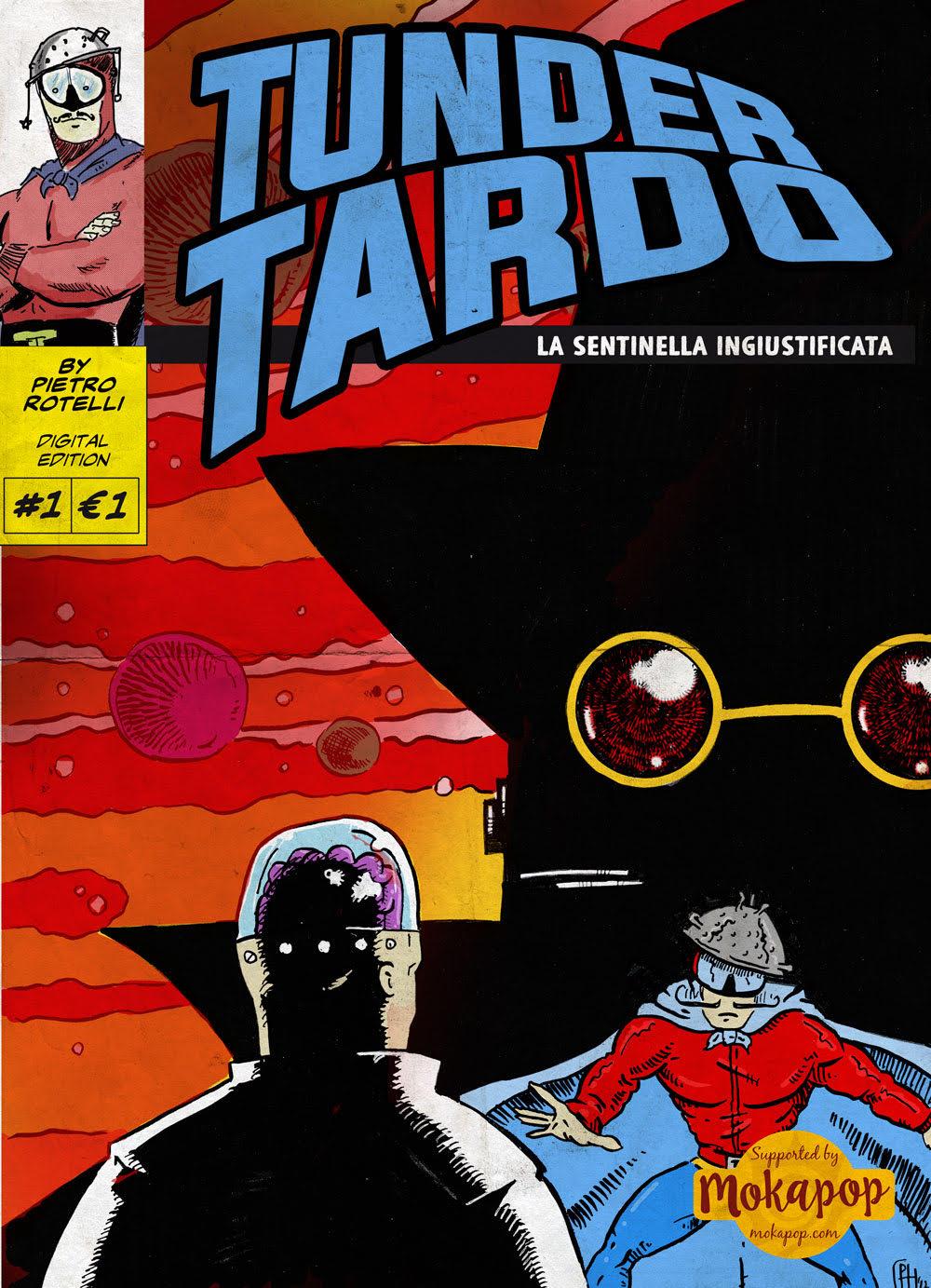 Fumetti: Tunder Tardo debutta all'ARF, supported by Mokapop