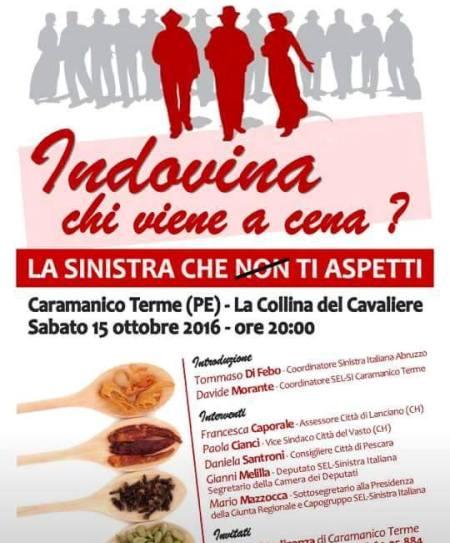 """Sabato 15 ottobre a Caramanico Terme la cena/incontro """"Indovina chi viene a cena? La Sinistra che ti aspetti"""""""