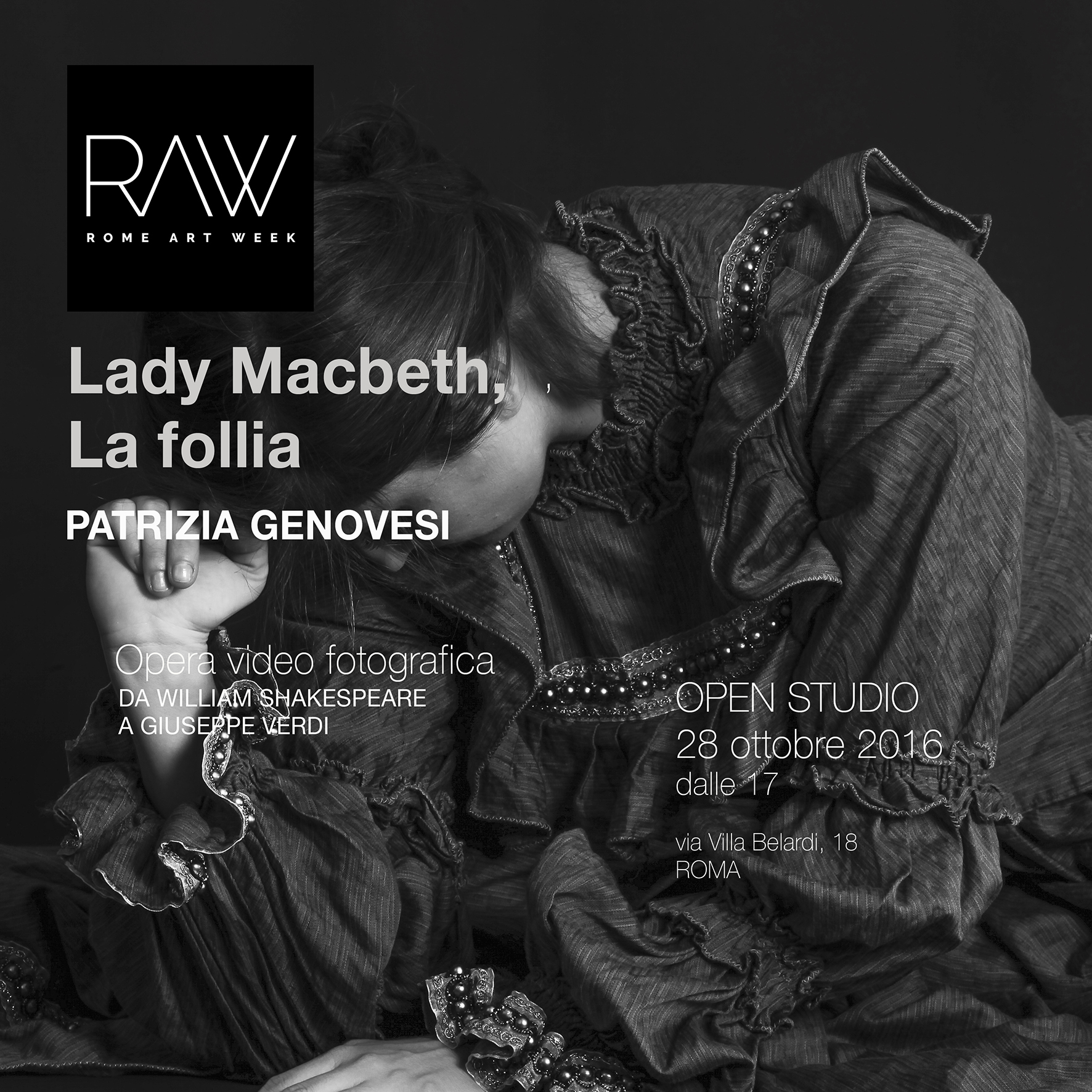 Rome Art Week - LADY MACBETH. Opera video-fotografica di PATRIZIA GENOVESI
