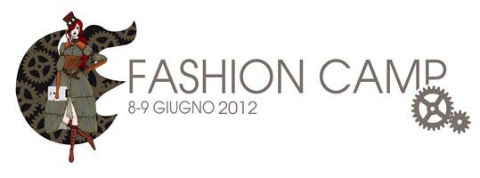 FASHION CAMP 2012, EVENTO A IMPATTO ZERO