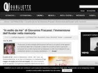 http://oubliettemagazine.com/2016/11/10/in-esilio-da-me-di-giovanna-fracassi-limmersione-dellavatar-nella-memoria/