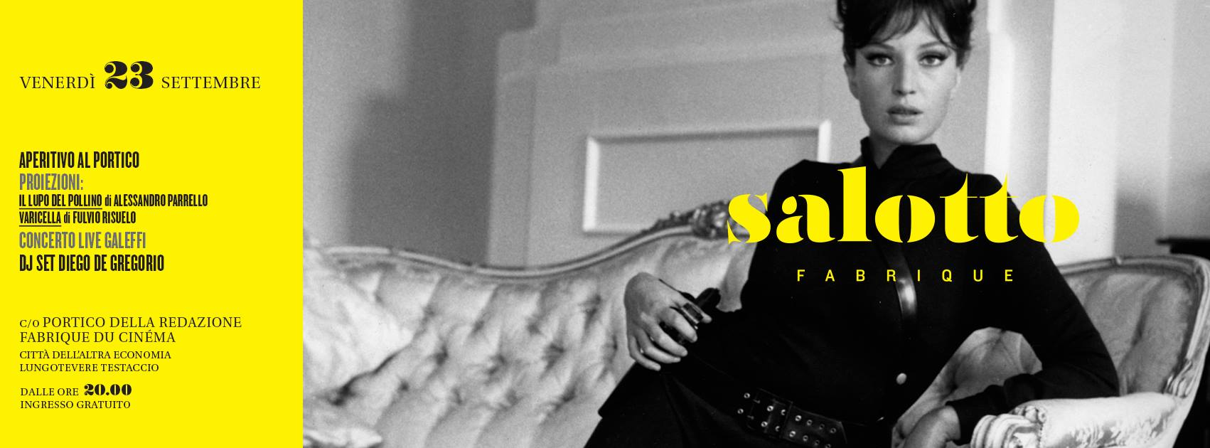 Salotto Fabrique, il venerdì del cinema italiano, da stasera alla Città dell'Altra Economia per presentare il numero 15