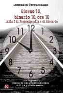 """Pubblicato il libro """"Giorno 10, binario 10, ore 10"""" un' appassionante storia di Terracciano Domenico"""