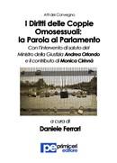 Unioni Civili: esce volume con intervento di Monica Cirinnà e del ministro Orlando