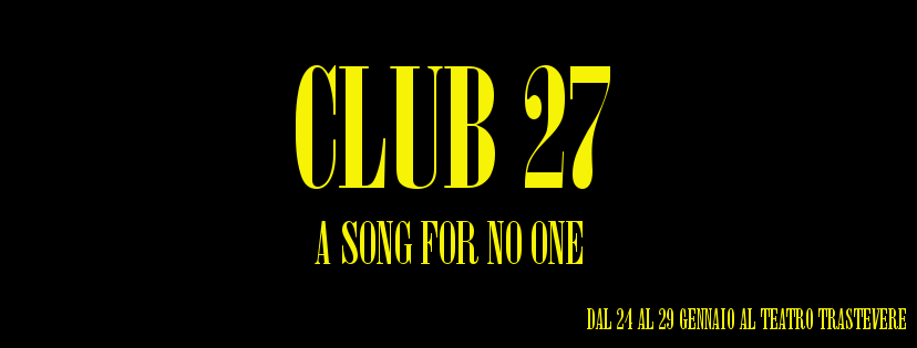 CLUB 27 -a song for no one-