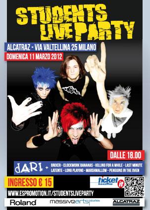 STUDENTS LIVE PARTY - dARI e le migliori band studentesche live per la grande festa degli studenti!