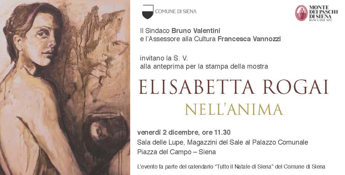 Siena, Magazzini del Sale al Palazzo Comunale: NELL'ANIMA. Personale di Elisabetta Rogai